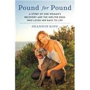 Pound for Pound by Kopp, Shannon, 9780062370235