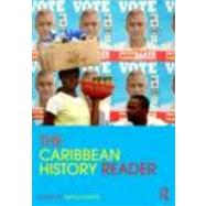 The Caribbean History Reader by Foote; Nicola, 9780415800235