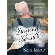 Starting from Scratch by Lloyd, Kate, 9780736970235