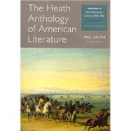 The Heath Anthology of American Literature Volume B by Lauter, Paul; Yarborough, Richard; Alberti, John; Brady, Mary Pat; Bryer, Jackson, 9781133310235
