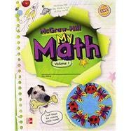 McGraw-Hill My Math, Grade 4, Student Edition, Volume 1 by Unknown, 9780021150236