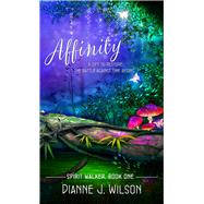 Affinity by Wilson, Dianne J., 9781522300236