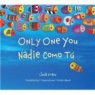 Only One You / Nadie como tu by Kranz, Linda; Mlawer, Teresa, 9781630760236