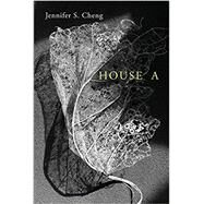 House a by Cheng, Jennifer S., 9781632430236