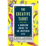 The Creative Tarot by Crispin, Jessa, 9781501120237