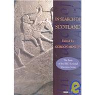 In Search of Scotland by Menzies, Gordon; Menzies, Gordon; Smout, T. C., 9781902930237