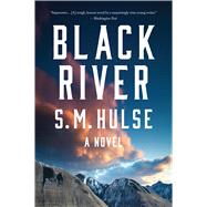 Black River by Hulse, S. M., 9780544570238
