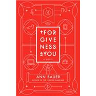 Forgiveness 4 You by Bauer, Ann, 9781468310238