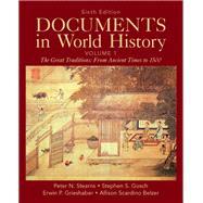 Documents in World History, Volume 1 by Stearns, Peter N.; Gosch, Stephen S.; Grieshaber, Erwin P.; Scardino Belzer, Allison, 9780205050239