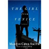 The Girl from Venice by Smith, Martin Cruz, 9781439140239