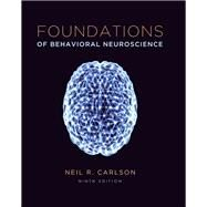 Foundations of Behavioral Neuroscience by Carlson, Neil R., 9780205940240