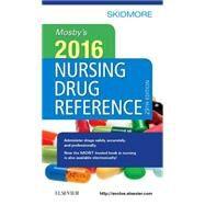 Mosby's Nursing Drug Reference 2016 by Skidmore-Roth, Linda, R.N., 9780323370240