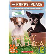 The Puppy Place Sepcial Edition: Chewy and Chica by Miles, Ellen, 9780545200240