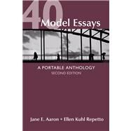40 Model Essays : A Portable Anthology by Aaron, Jane E.; Repetto, Ellen Kuhl, 9781457610240