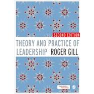 Theory and Practice of Leadership by Roger Gill, 9781849200240