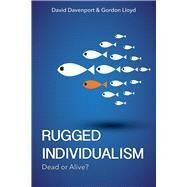 Rugged Individualism by Davenport, David; Lloyd, Gordon, 9780817920241