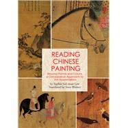 Reading Chinese Painting by Blishen, Tony; Suk-man Law, Sophia, 9781602200241