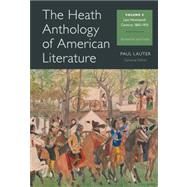 The Heath Anthology of American Literature Volume C by Lauter, Paul; Yarborough, Richard; Alberti, John; Brady, Mary Pat; Justice, Daniel, 9781133310242