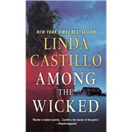 Among the Wicked A Kate Burkholder Novel by Castillo, Linda, 9781250130242