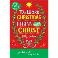 Pocket Posh Christmas Easy Sudoku 2 100 Puzzles The word Christmas begins with Christ by The Puzzle Society, 9781449460242