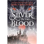 Silver in the Blood by George, Jessica Day, 9781681190242