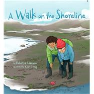 A Walk on the Shoreline by Hainnu, Rebecca; Leng, Qin, 9781772270242