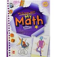McGraw-Hill My Math, Grade 5, Student Edition, Volume 1 by Unknown, 9780021150243