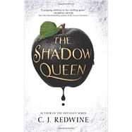 The Shadow Queen by Redwine, C. J., 9780062360243
