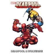 Marvel Universe Deadpool & Wolverine by Tobin, Paul; Van Lente, Fred; Caramagna, Joe; Cliquet, Ronan; Gurihiru, 9781302900243