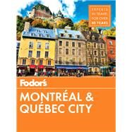 Fodor's Montreal & Quebec City by Fodor's Travel Guides, 9781640970243