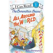 The Berenstain Bears Around the World by Berenstain, Mike; Berenstain, Mike, 9780062350244