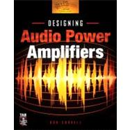 Designing Audio Power Amplifiers by Cordell, Bob, 9780071640244