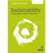 Sustainability Principles and Practice by Robertson; Margaret, 9781138650244