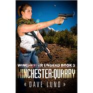 Winchester Quarry by Lund, Dave, 9781682610244
