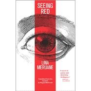 Seeing Red by Meruane, Lina; Mcdowell, Megan, 9781941920244