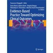 Evidence-Based Practice by Chiappelli, Francesco; Brant, Xenia Maria Caldeira; Neagos, Negoita; Oluwadara, Oluwadayo O., 9783642050244