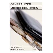 Generalized Microeconomics by Hlavcek, Jir¡; Hlavcek, Michal, 9788024620244