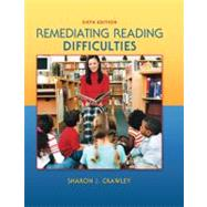 Remediating Reading Difficulties by Crawley, Sharon; Merritt, King, 9780078110245