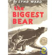 The Biggest Bear by Ward, Lynd, 9780395150245