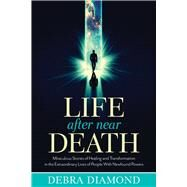 Life After Near Death by Diamond, Debra, 9781632650245