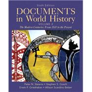 Documents in World History, Volume 2 by Gosch, Stephen S.; Grieshaber, Erwin P.; Scardino Belzer, Allison, 9780205050246
