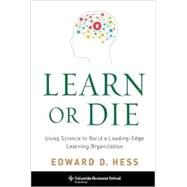 Learn or Die by Hess, Edward D., 9780231170246