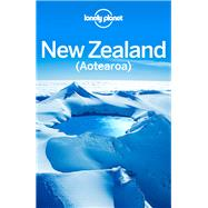 Lonely Planet New Zealand by Lonely Planet Publications, 9781786570246