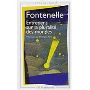 Entretiens Sur La Pluralite Des Mondes by Fontenelle, 9782080710246