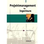 Projektmanagement für Ingenieure by Hahn, Rolf, 9783527500246