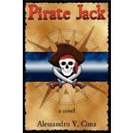 Pirate Jack by Cima, Alessandro V., 9780615140247