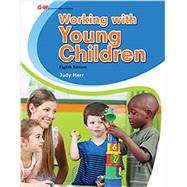 Working With Young Children by Herr, Judy, Dr., 9781631260247