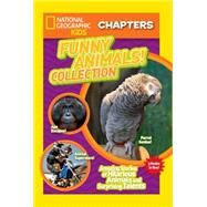 Funny Animals! Collection: Amazing Stories of Hilarious Animals and Surprising Talents by National Geographic Society (U. S.), 9781426320248
