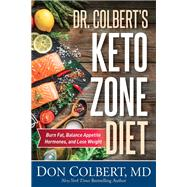 Dr. Colbert's Keto Zone Diet by Colbert, Don, Dr., 9781683970248