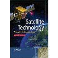 Satellite Technology : Principles and Applications by Maini, Anil K.; Agrawal, Varsha, 9780470660249